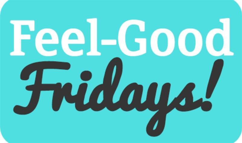 Feel Good Friday 2.jpg