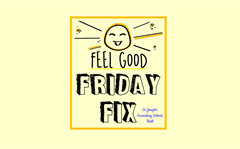 Feel Good Friday Fix #2
