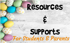 Resources & Supports for Students + Parents/Guardians
